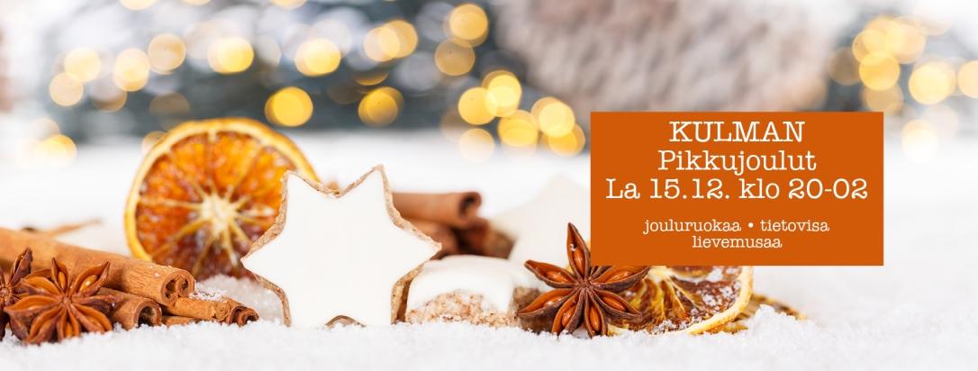 Kulman pikkujoulut la 15.12. klo 20-02. Livemusaa, tietovisaa, ja jouluruokaa sekä joulumieltä!